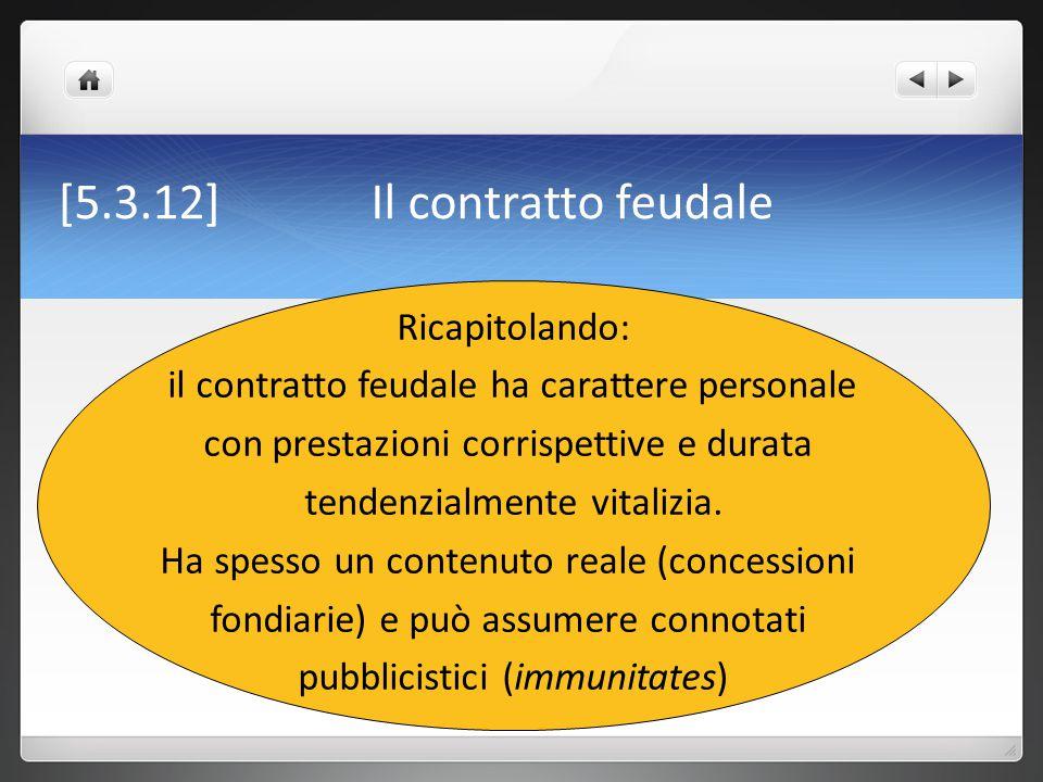 [5.3.12] Il contratto feudale